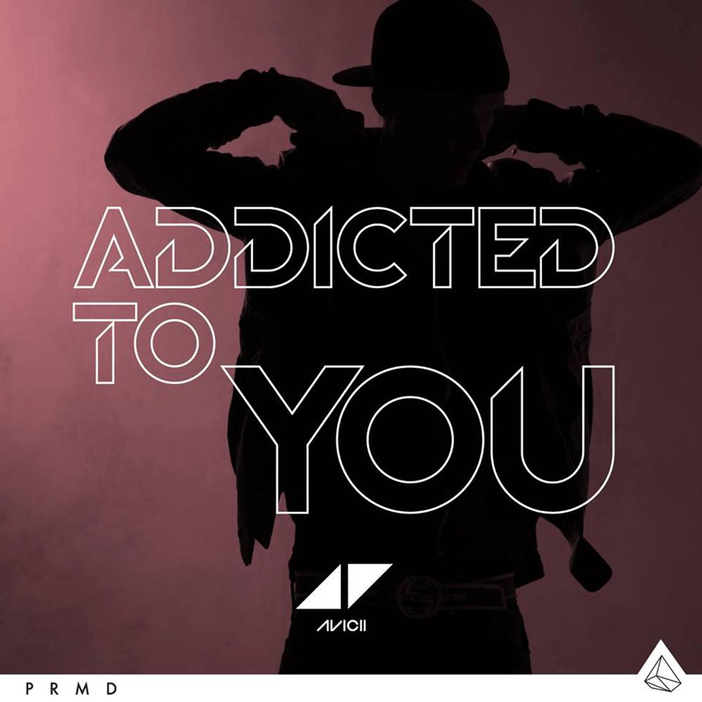 avicii-addicted-you.png