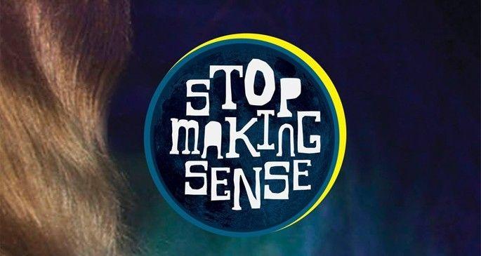 stopmakingsense-3.3.2014.jpg