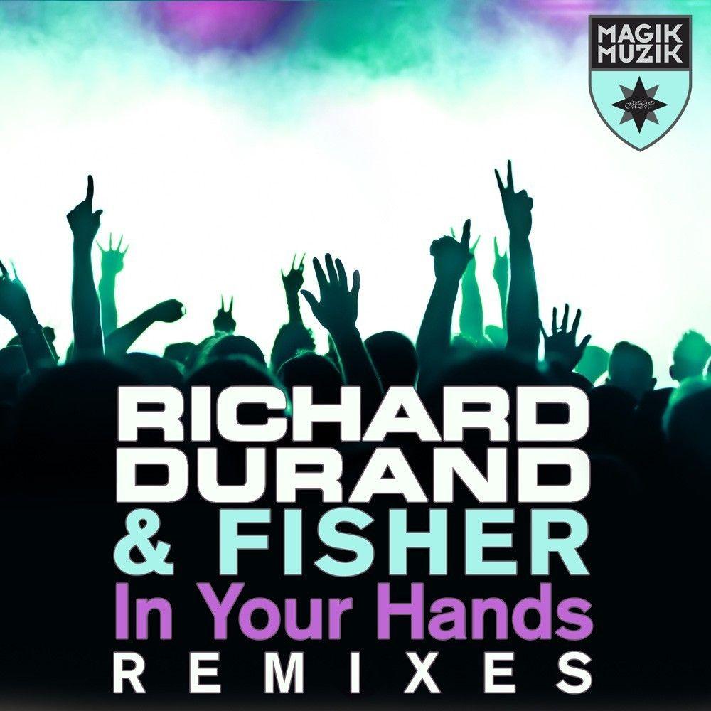richard-durand-fisher-your-hands-remixes.jpg