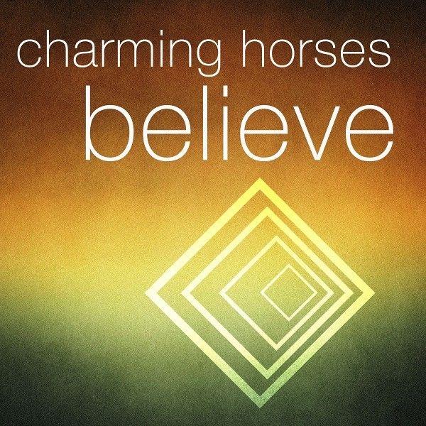 charming-horses-believe-cover-art.jpg