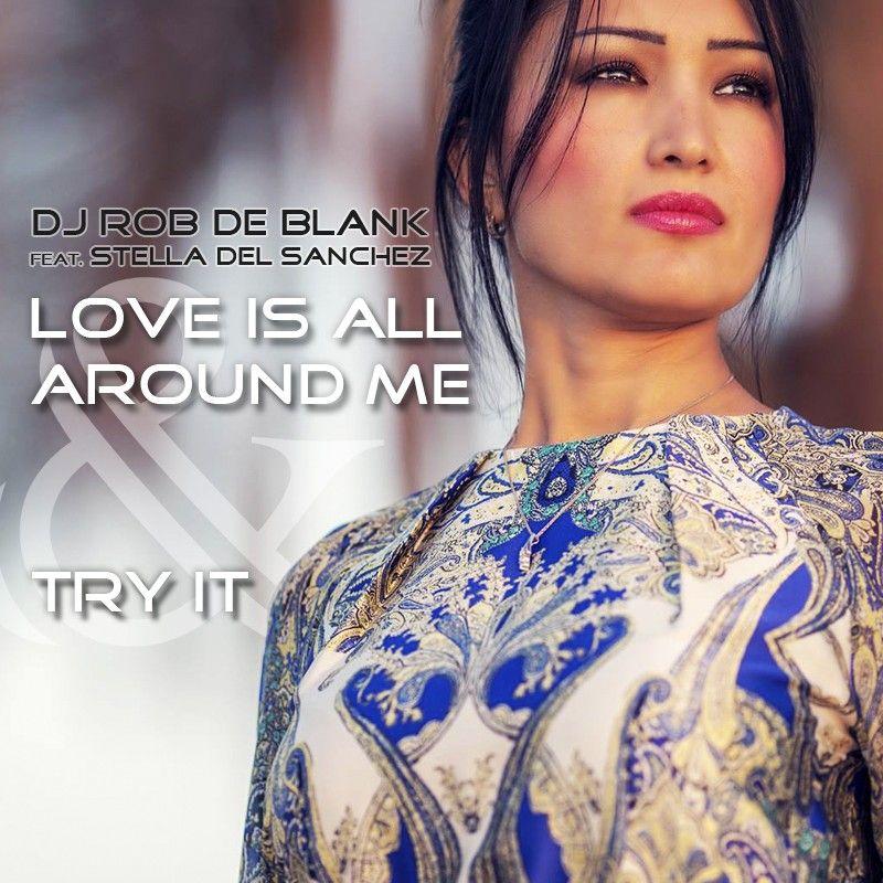 djrobdeblank-loveisallaroundme-tryit-cover.jpg