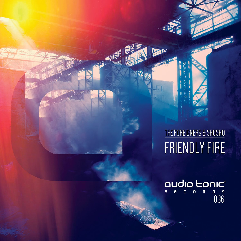 packshot-theforeignersshosho-friendlyfire-audiotonicrecords.jpg