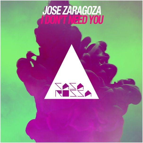 jose_zaragoza_-_i_dont_need_you.jpeg