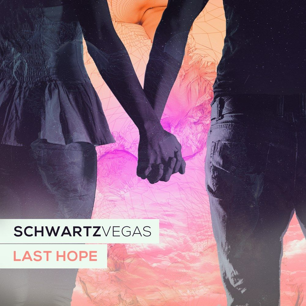 schwartzvegas_-_last_hope.jpg