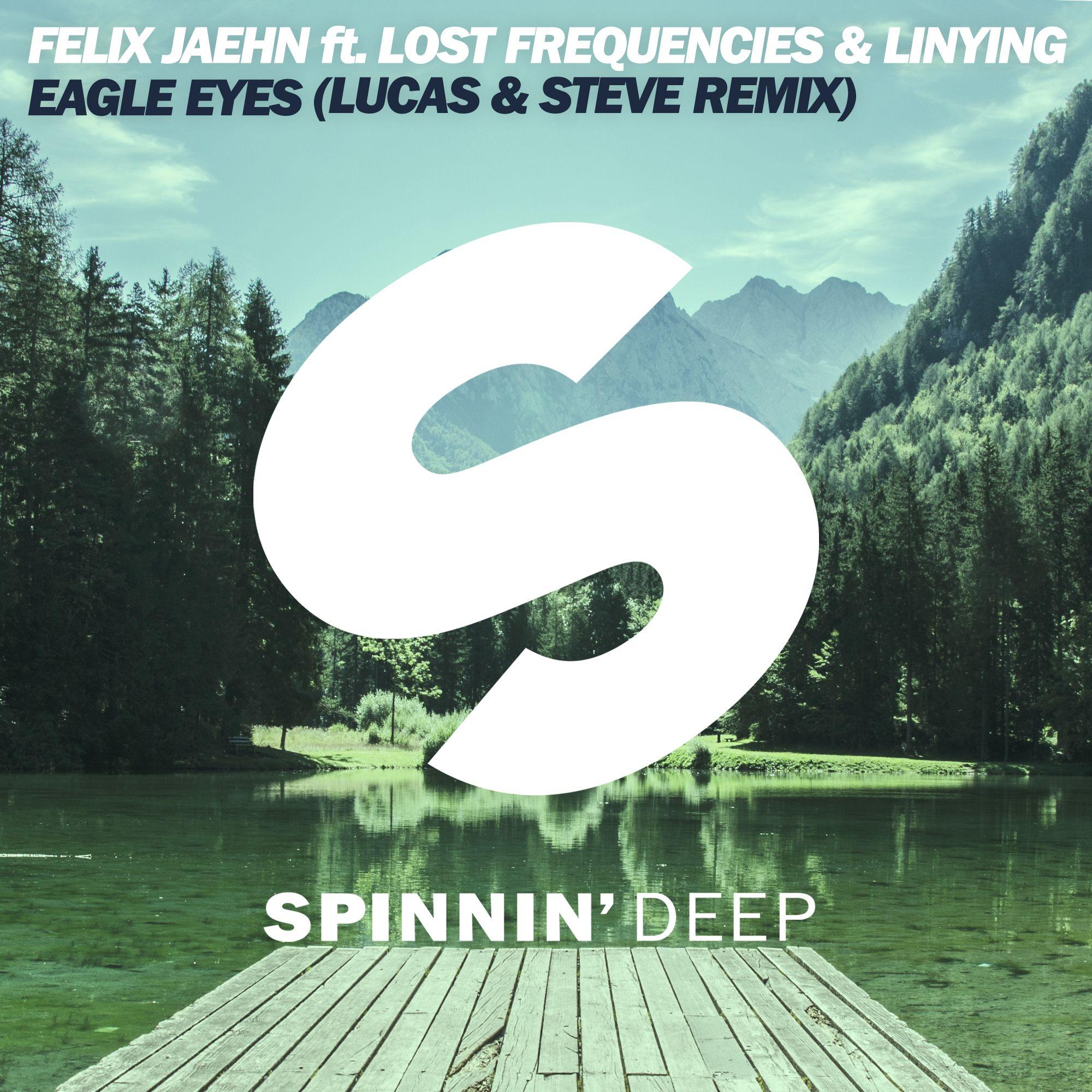 spdeep_felix_jaehn_feat_lost_frequencies_linying_-_eagle_eyes_lucas_steve_remix.jpg
