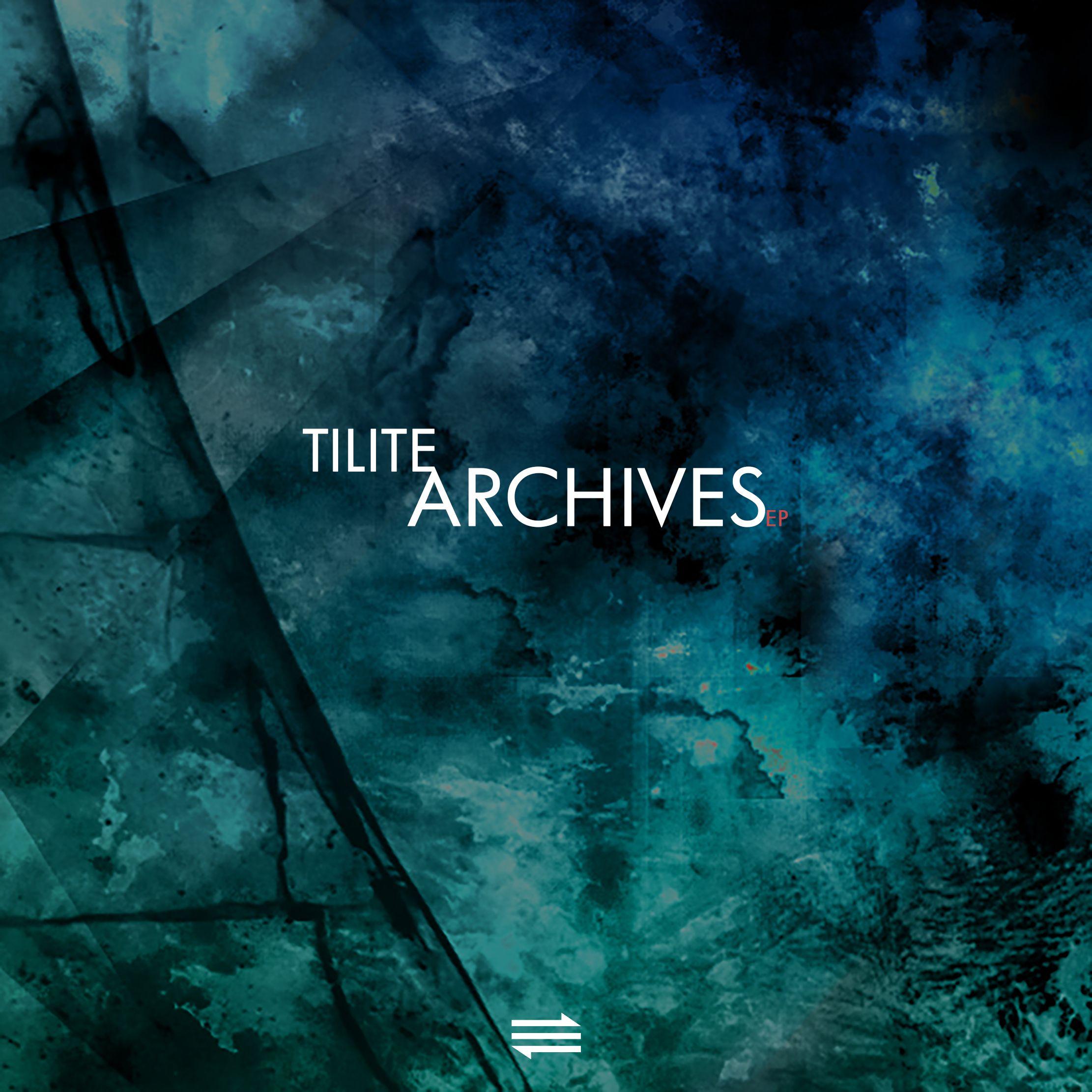 tilite_-_archive_ep.jpg