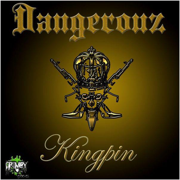 dangerouz_-_kingpin.jpg