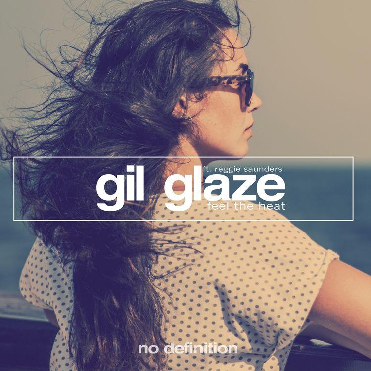gil_glaze_ft._reggie_saunders_-_feel_the_heat_750.jpg