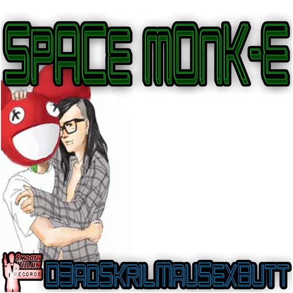 space_monk-e_-_d3adskrilmau5exbutt.jpg
