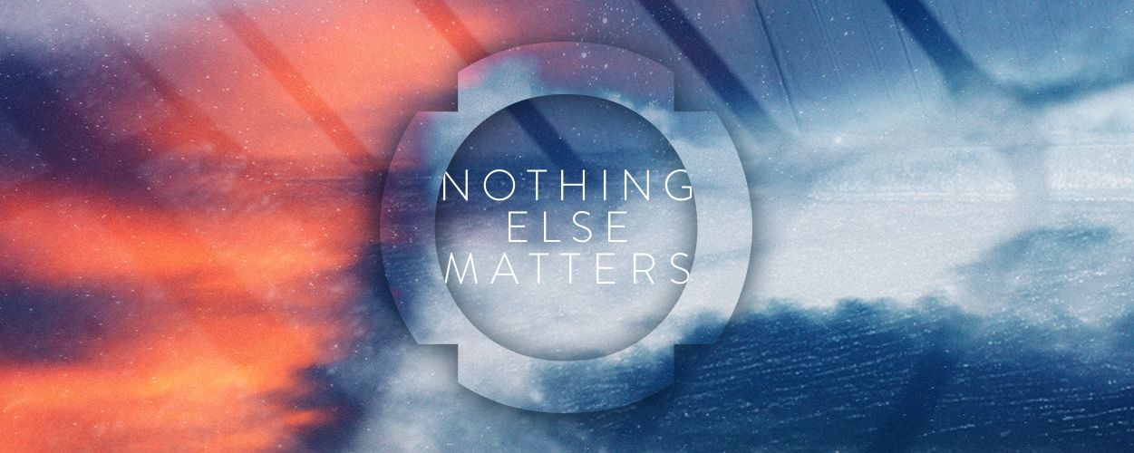 nothingelsematters1250-1.jpg