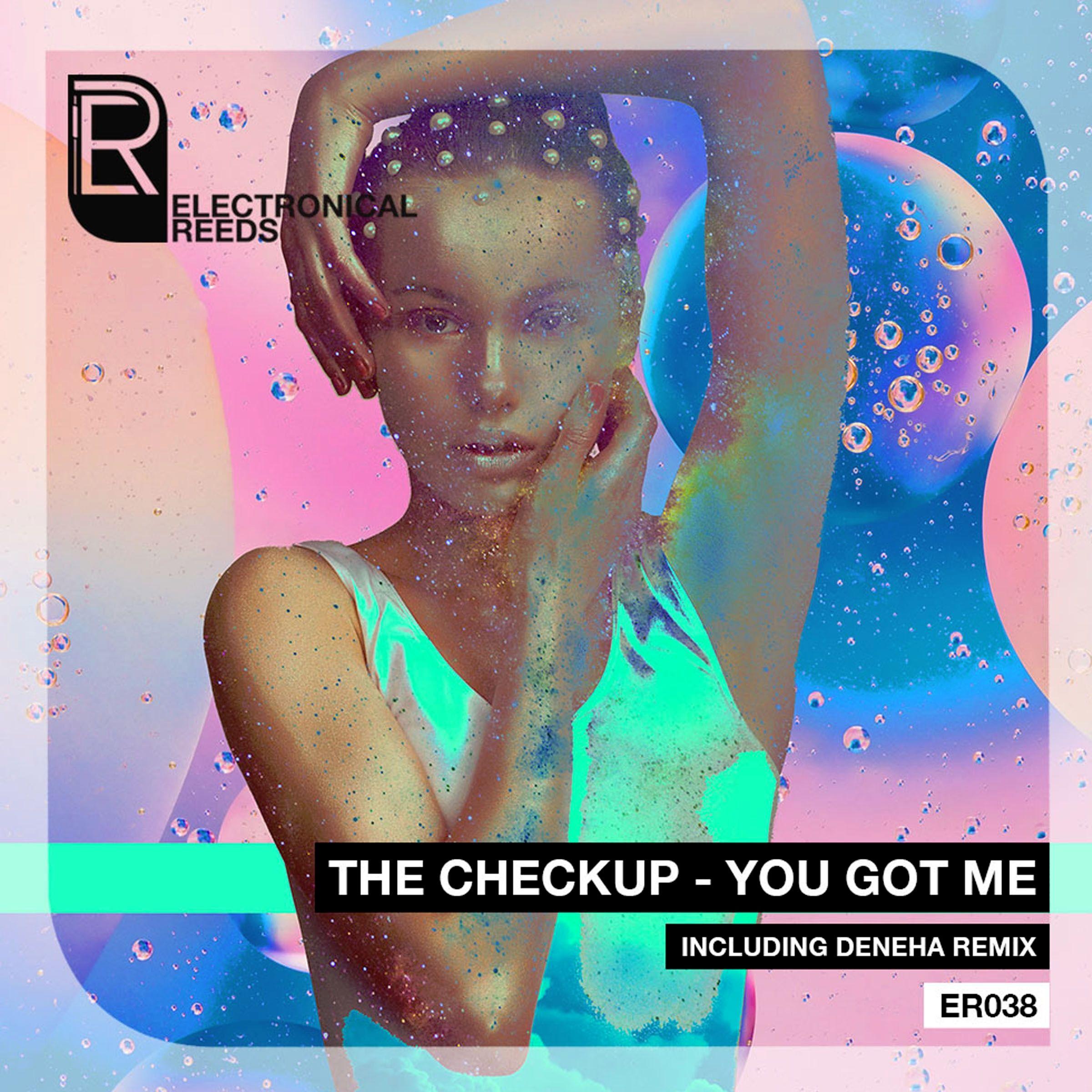 packshot_the_checkup_-_you_got_me_-_electronical_reeds.jpg