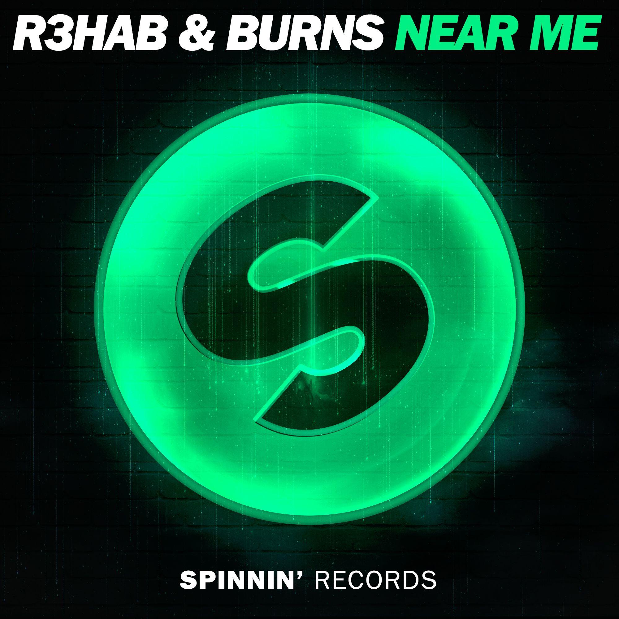 spinnin_r3hab_burns_-_near_me.jpg
