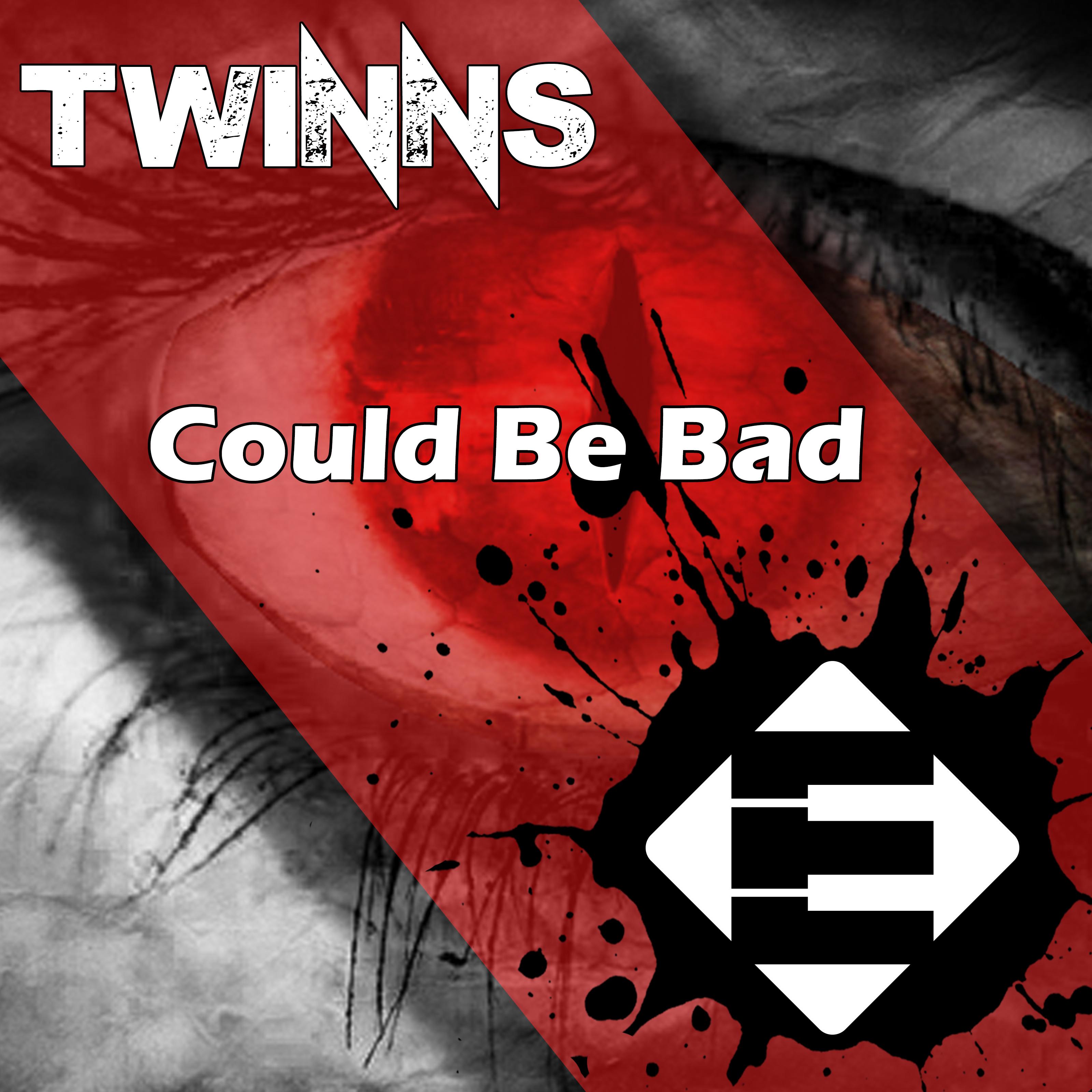 twinns_-_could_be_bad.jpg