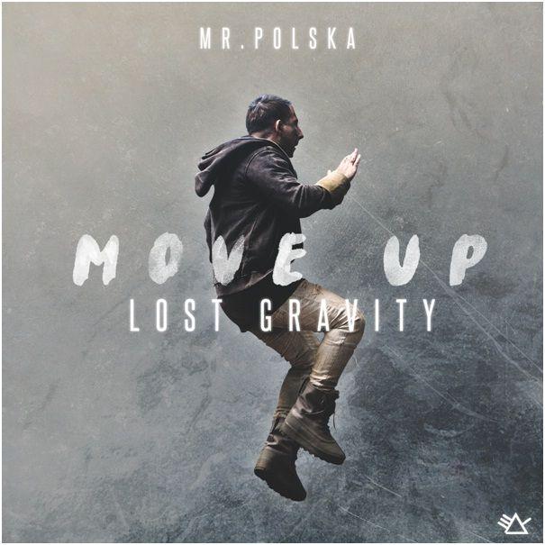 mr._polska_-_move_up_lost_gravity.jpg