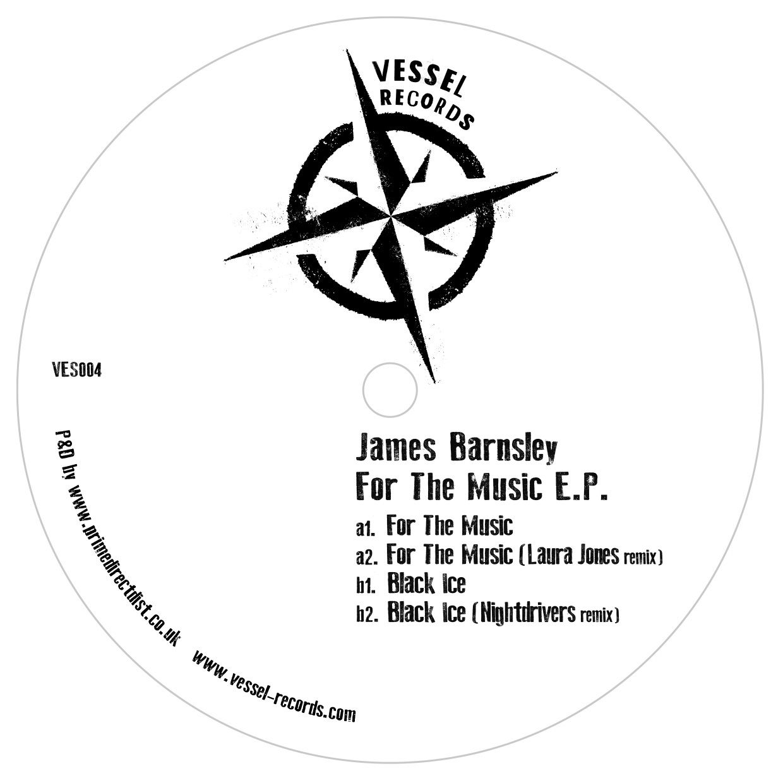 pack_shot_james_barnsley_-_for_the_music_ep_inc._laura_jones_nightdrivers_remixes_-_vessel_records.jpg