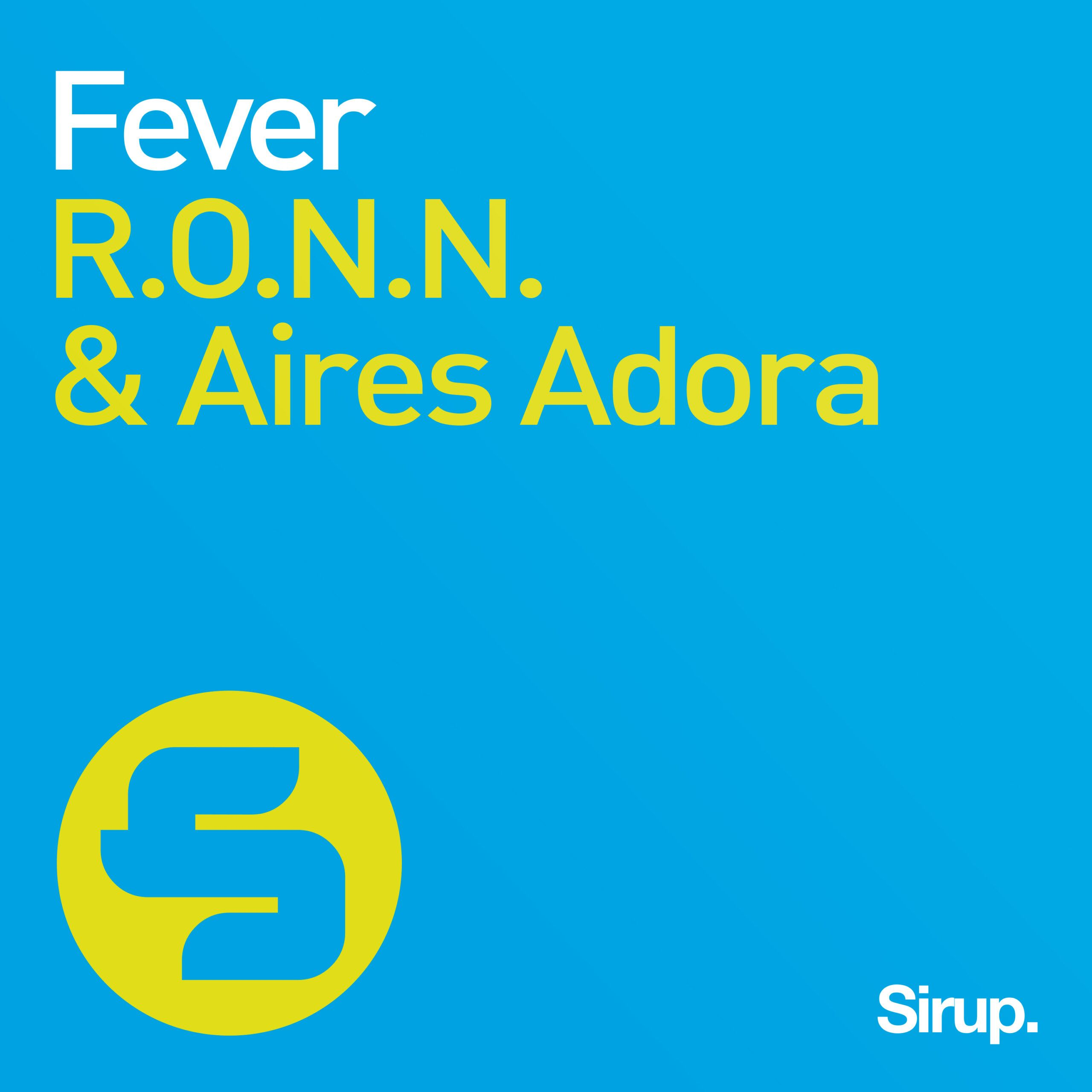 r.o.n.n._aires_adora_-_fever.jpg