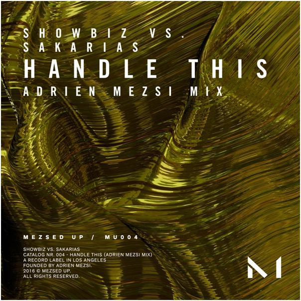 showbiz_sakarias_-_handle_this_adrien_mezsi_mix.png