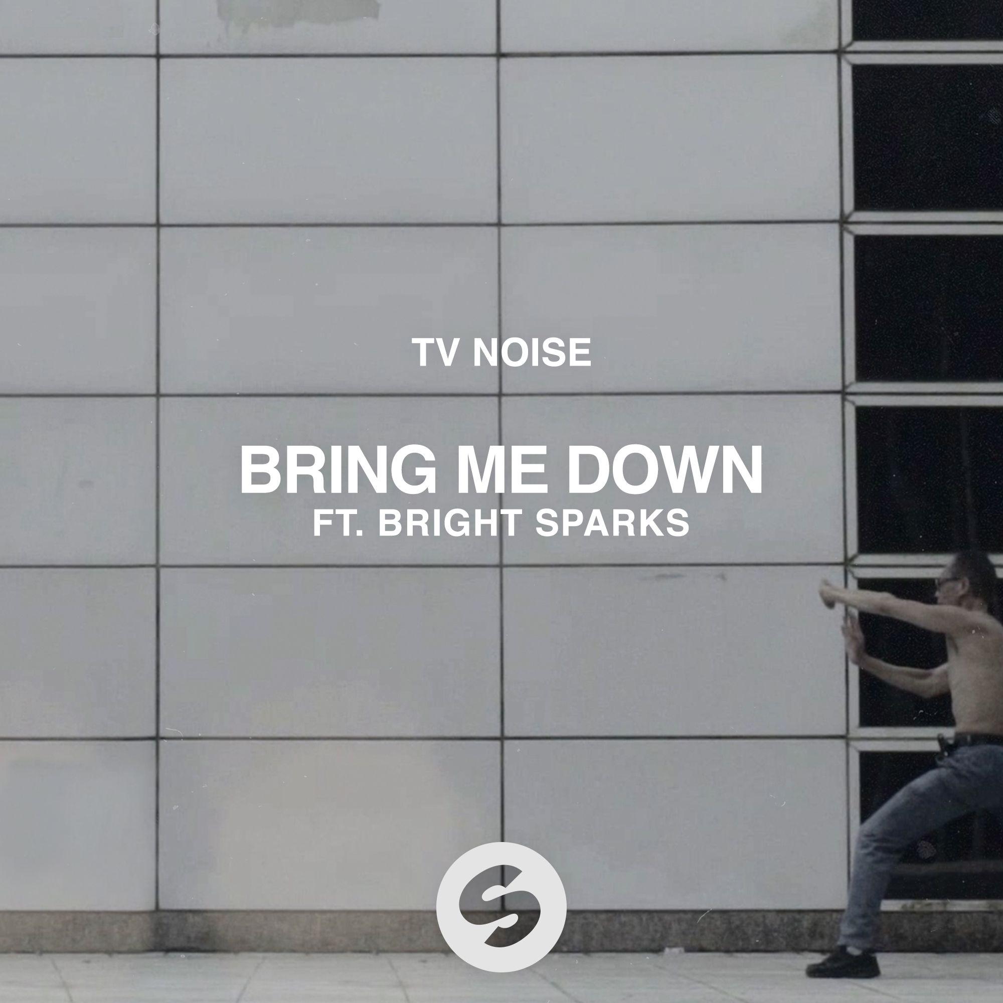 spinnin_tv_noise_-_bring_me_down_ft._bright_sparks.jpg