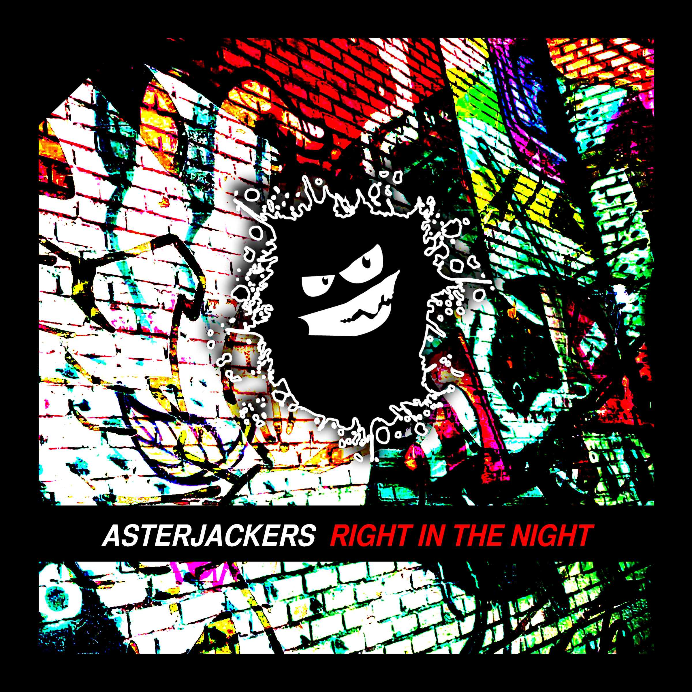 asterjackers_-_right_in_the_night.jpg