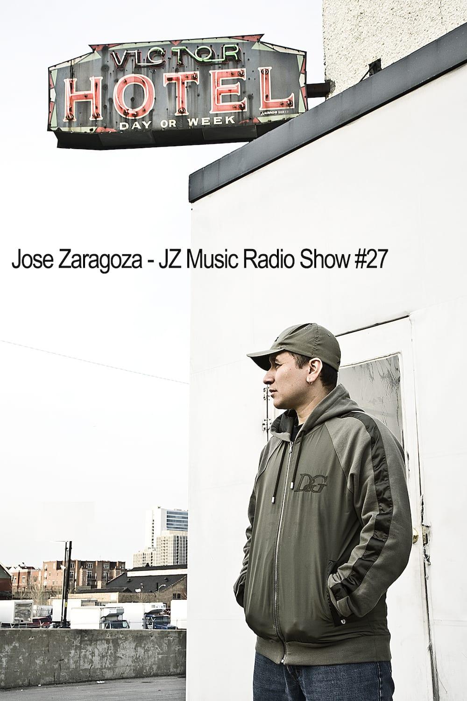 jose_zaragoza_-_jz_music_radio_show_27.jpeg