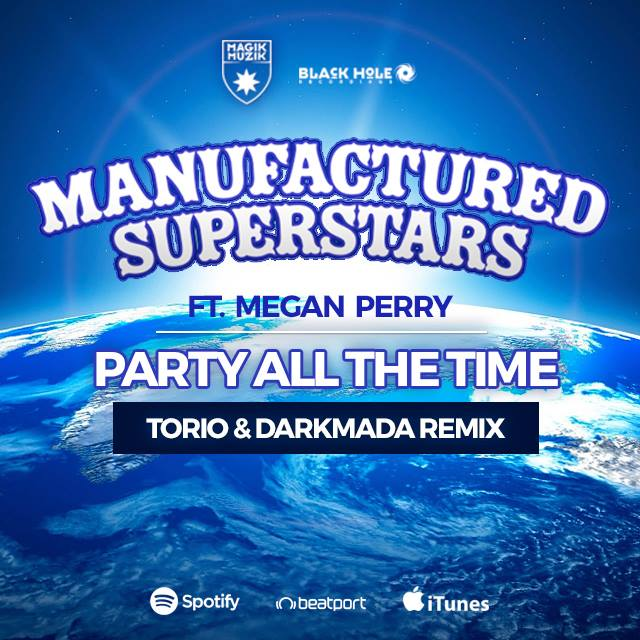 manufactured_superstars_featuring_megan_perry_-_party_all_the_time_torio_darkmada_remix.jpeg