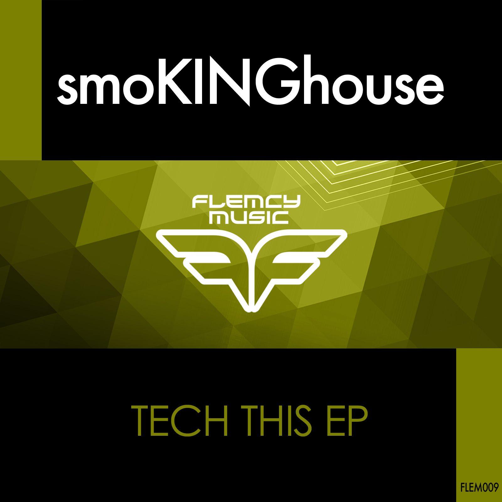 smokinghouse_-_tech_this_ep.jpg