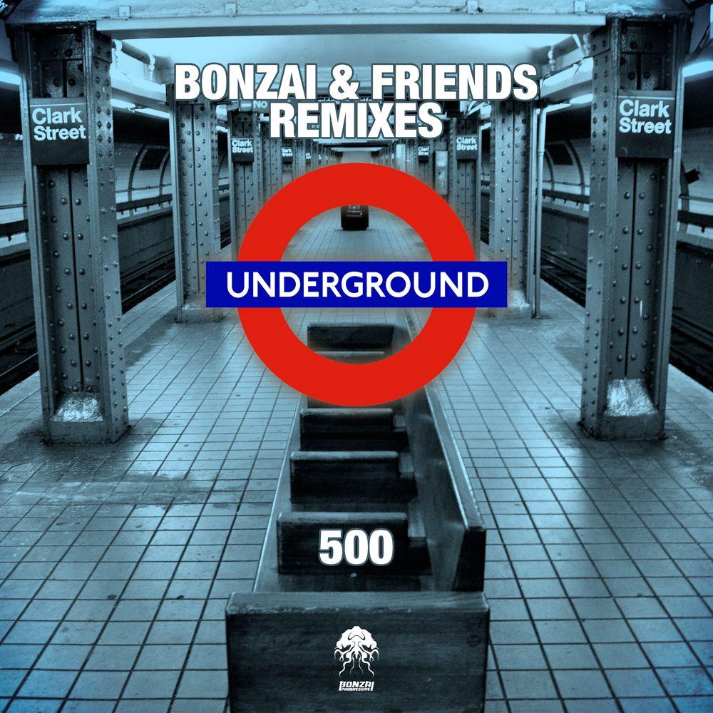 bonzai-friends-500-remixes-bonzai-progressive.jpg