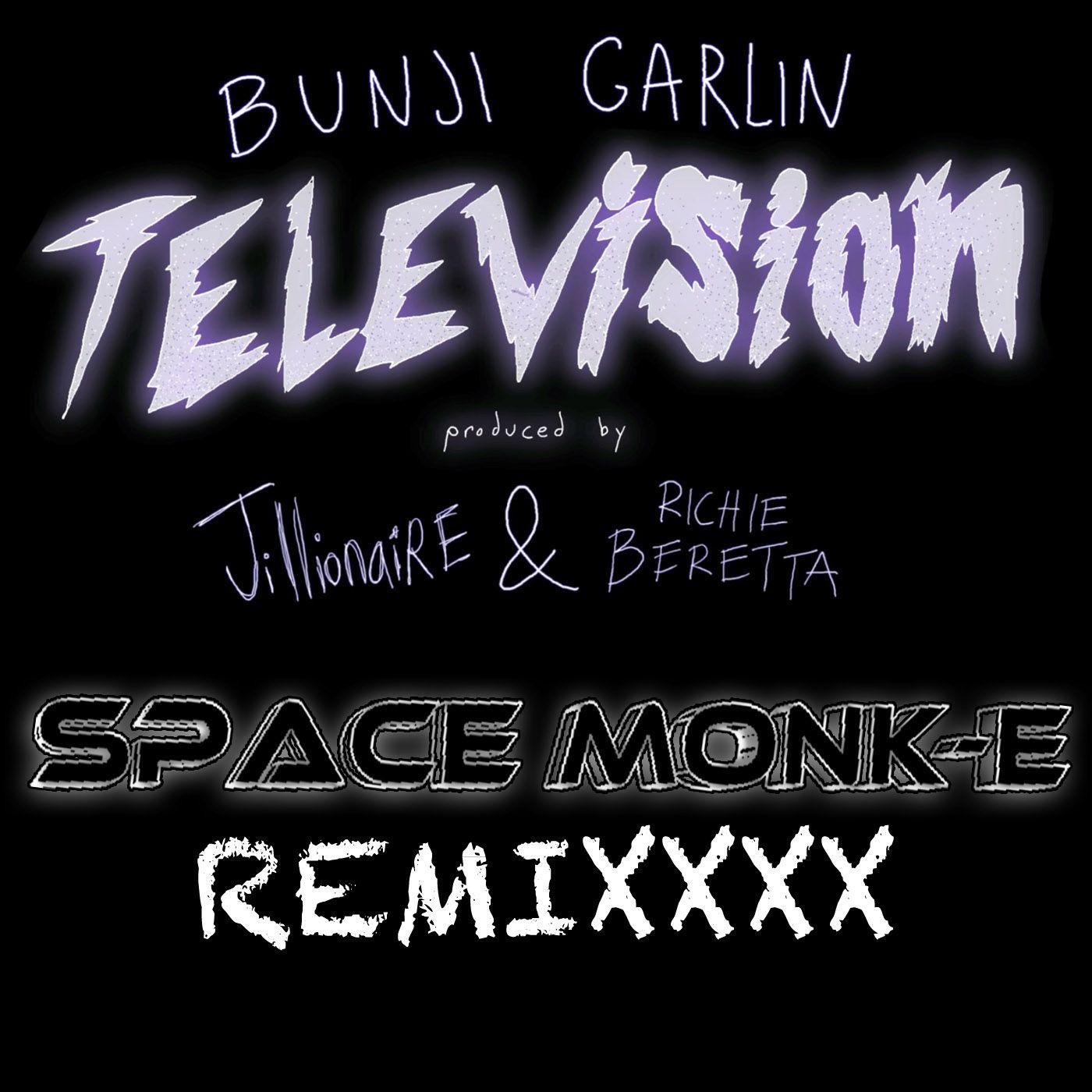 bunji_garlin_-_television_space_monk-e_remixxx.jpg