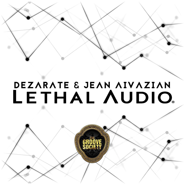 dezarate_jean_aivazian_-_lethal_audio.jpg