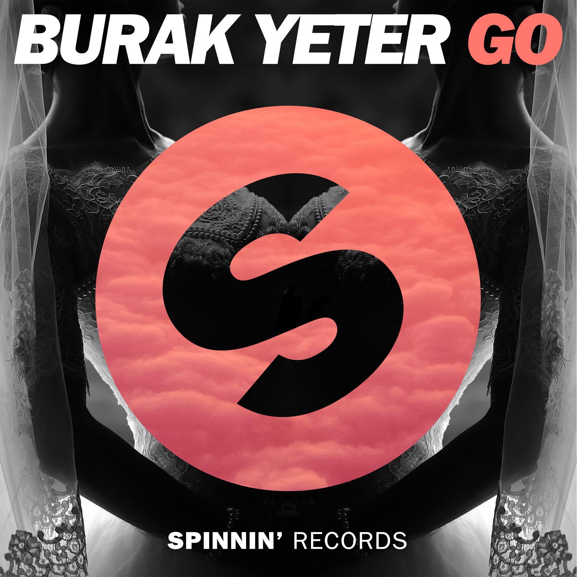 spinnin_burak_yeter_-_go.jpg