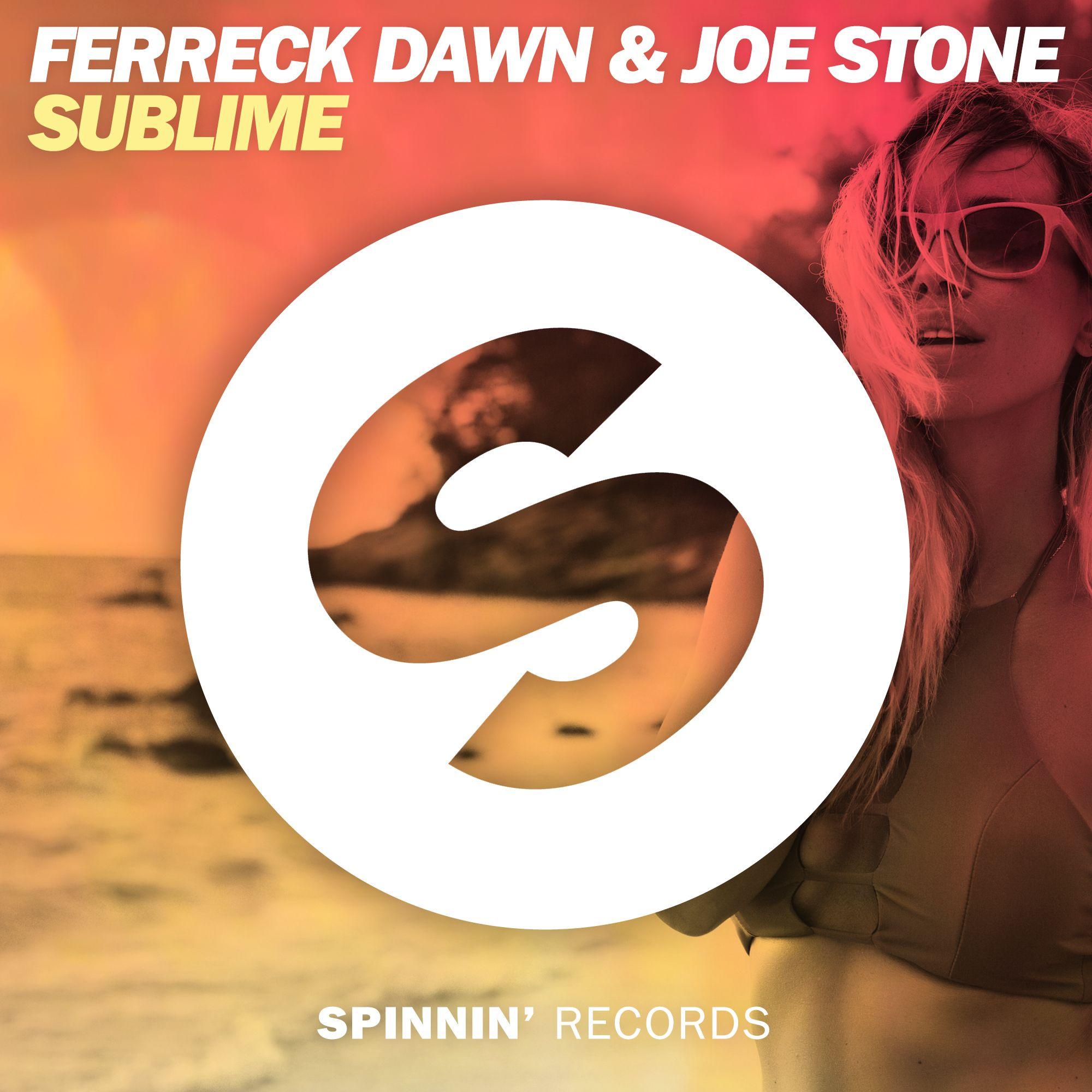 spinnin_ferreck_dawn_joe_stone_-_sublime.jpg