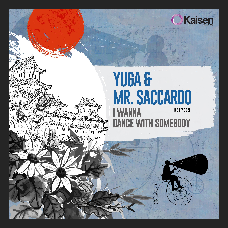 yuga_mr.saccardo_-_i_wanna_dance_with_somebody.jpg