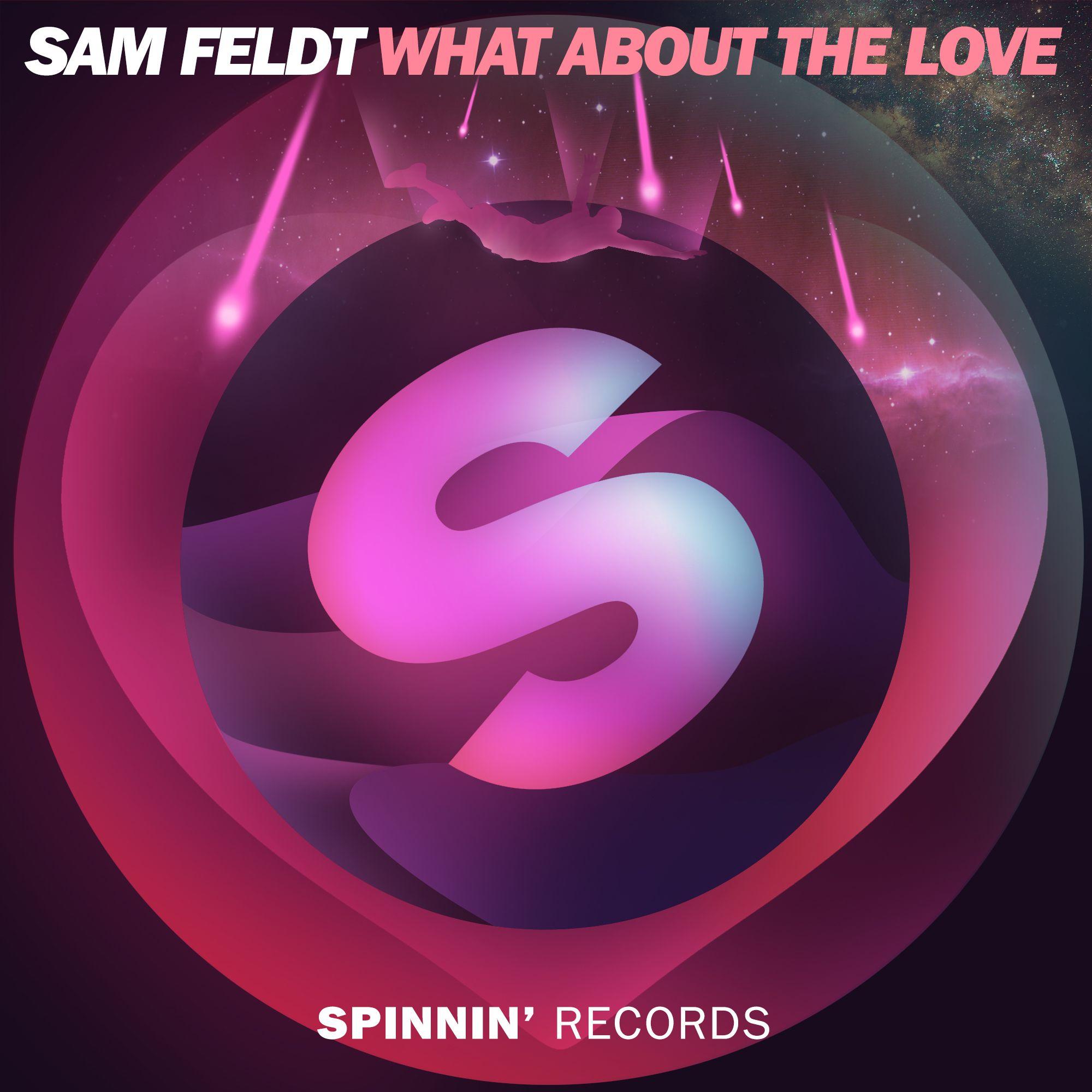 spinnin_sam_feldt_-_what_about_love.jpg