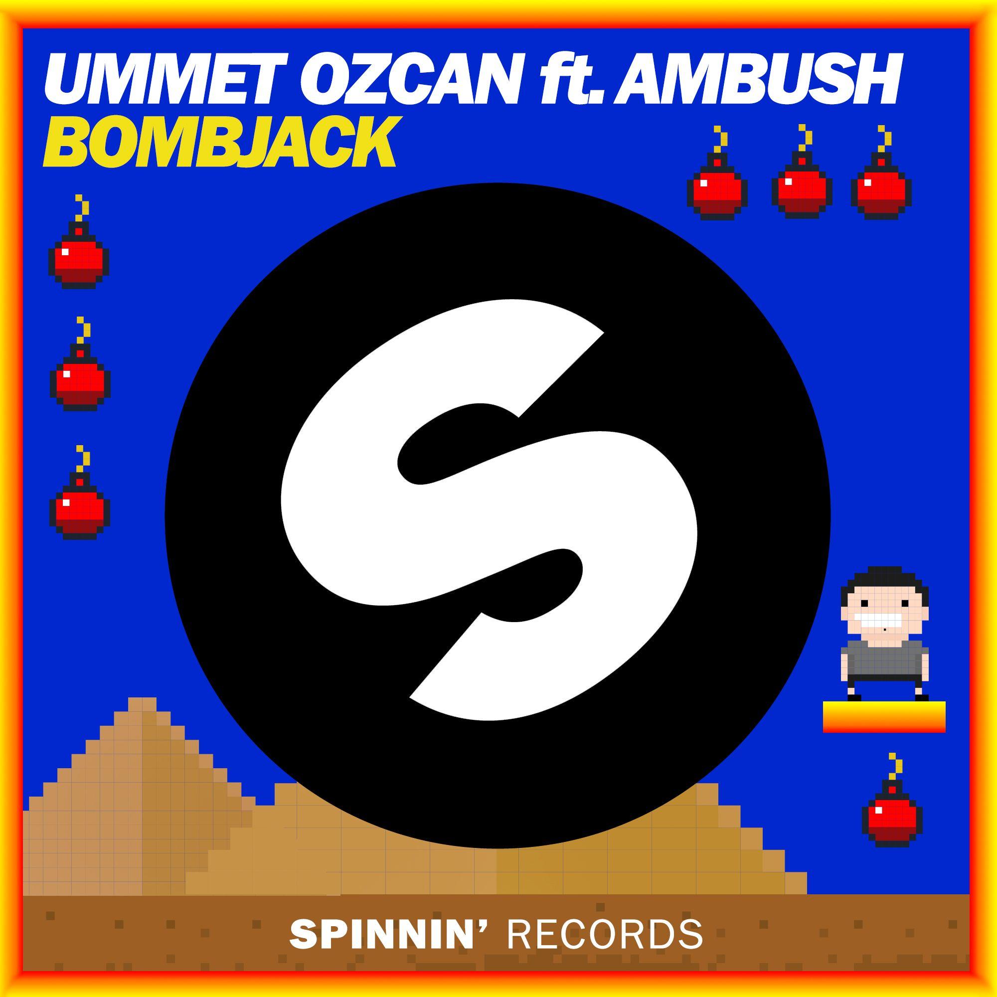 spinnin_ummet_ozcan_ft_ambush_-_bombjack.jpg