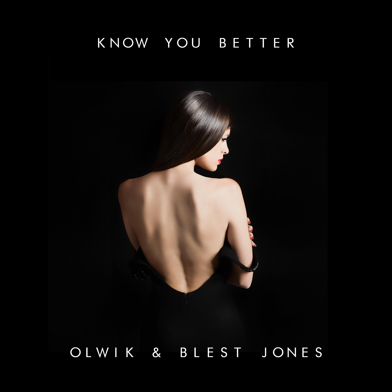 olwik_blest_jones_-_know_you_better_3000.jpg