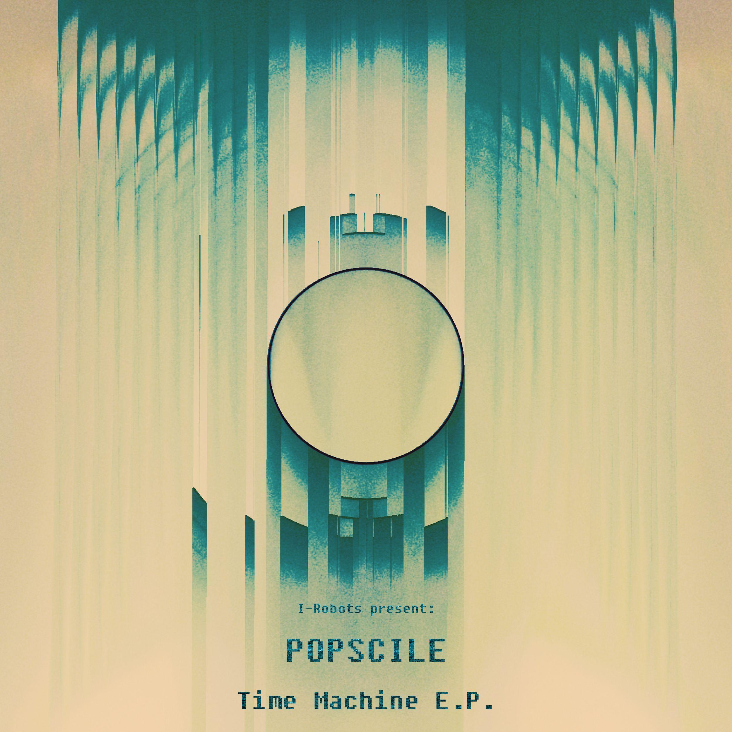 opcm_12_082_i-robots_pres._popscile_-_time_machine_e.p.jpg