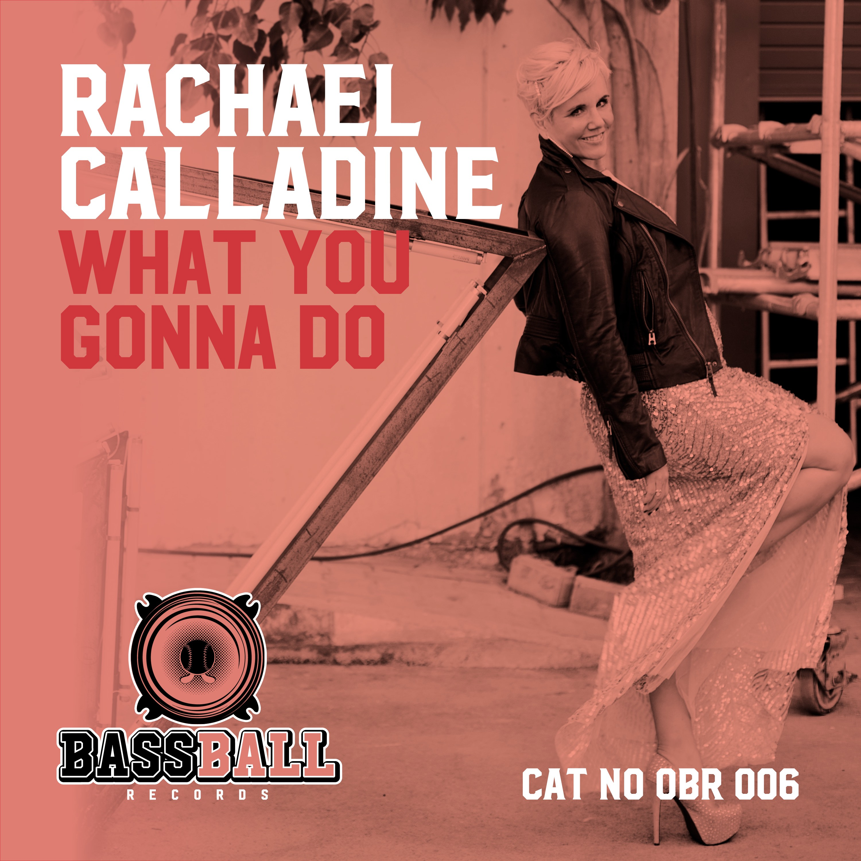 what_you_gonna_do_-_rachael_calladine_-_itunes.jpg