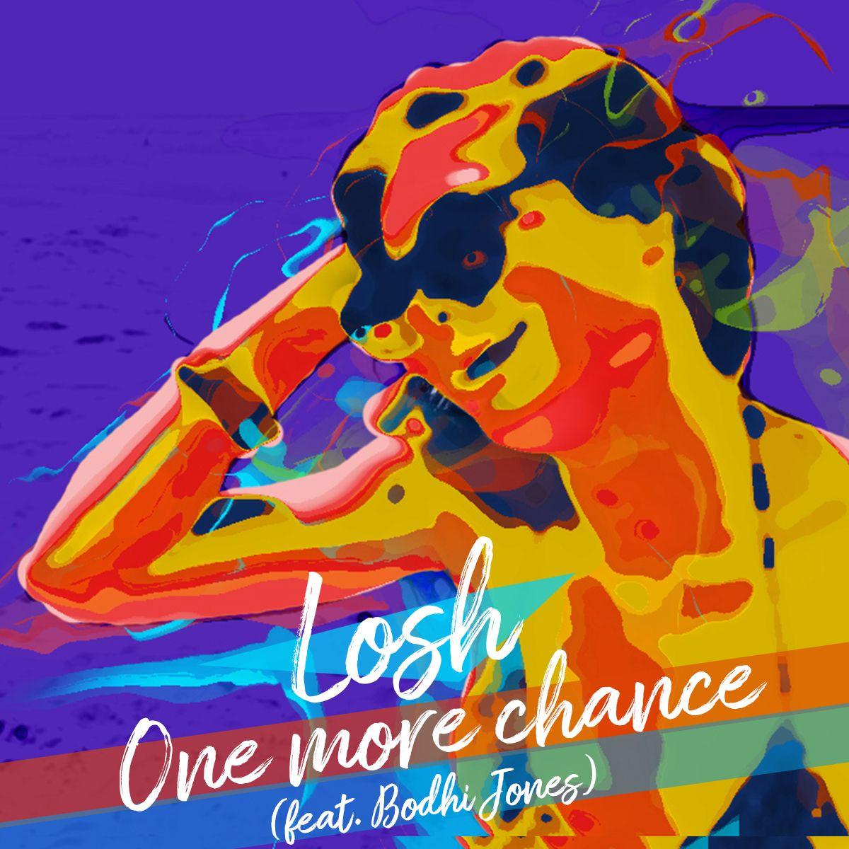 losh_-_one_more_chance_feat._bodhi_jones_braslive_records.jpg