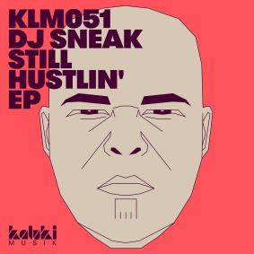 packshot_dj_sneak_-_still_hustlin_ep_-_kaluki_musik.png