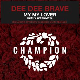 champion_-_dee_dee_brave_-_my_my_lover_v2.png