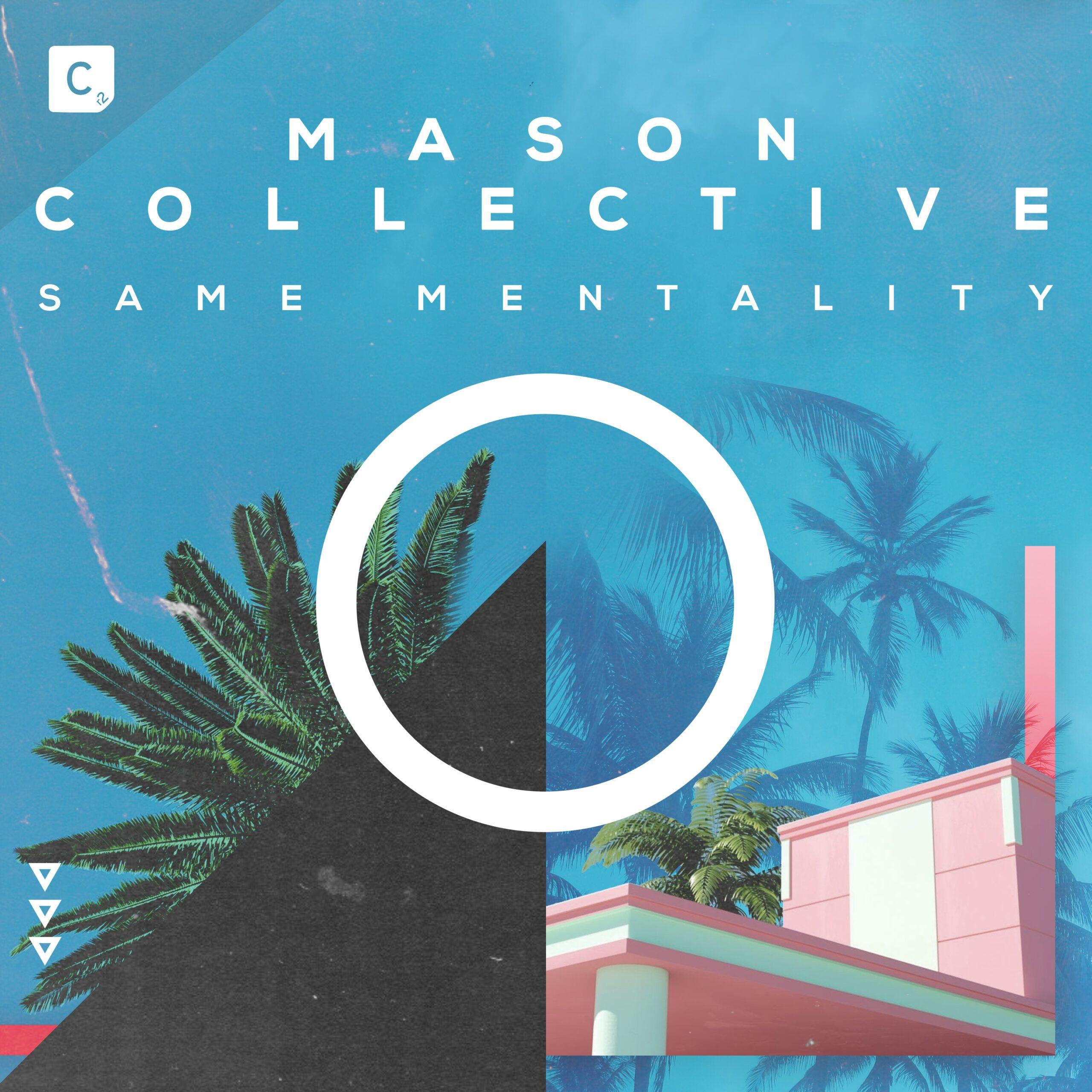 mason_collective_-_same_mentality.jpg