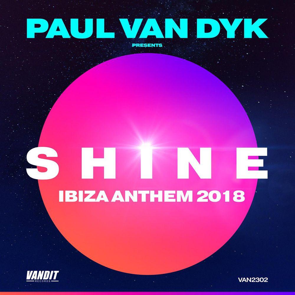 paul_van_dyk_presents_shine_-_shine_ibiza_anthem_2018.jpg