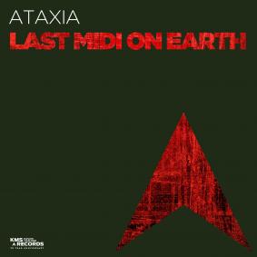 ataxia_-_last_midi_on_earth_ep_-_kms305_-_artwork.png
