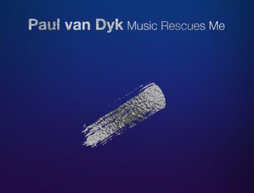 paul_van_dyk_-_music_rescues_me_announce_hd.jpg