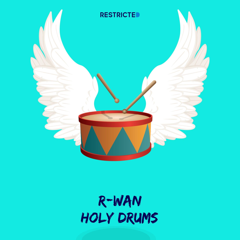 r-wan_-_holy_drums_restricted.jpg