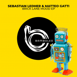 packshot_sebastien_ledher_matteo_gatti_-_brick_lane_mood_ep_-_bamboleo.png