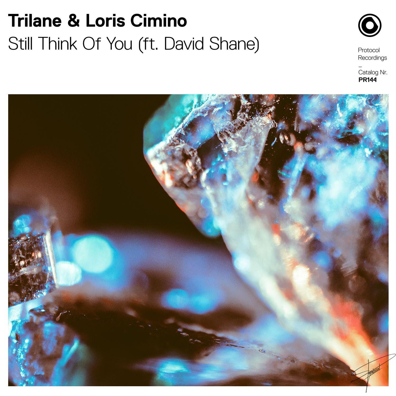 cover_trilane_loris_cimino_-_still_think_of_you_ft._david_shane.jpg