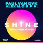 Paul-van-Dyk-&-Alex-M.O.R.P.H---SHINE-Ibiza-Anthem-2019.jpg