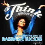 UNQTZ188_Barbara-Tucker_Think-About-It_MIcfreak.jpg