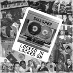 Smasher-Locked-In-Locked-On-Front-FINAL.jpg